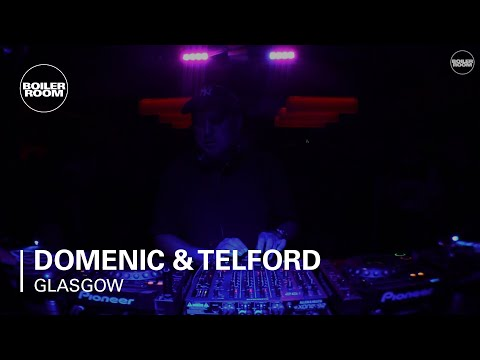 Domenic & Telford Boiler Room Glasgow DJ Set