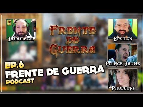 Frente de Guerra Podcast Ep. 6 - Novedades pre-compra y BFA   Programa en directo resubido