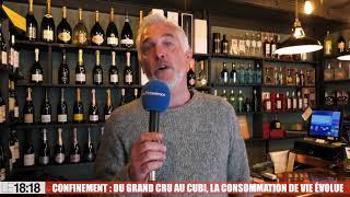 Confinement : du grand cru au cubi, la consommation de vin évolue