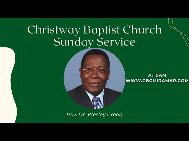 Christway Baptist Church Sunday Service