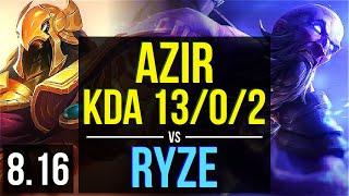 AZIR vs RYZE (MID) ~ KDA 13/0/2, Legendary ~ Korea Challenger ~ Patch 8.16