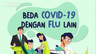 Ini Beda Corona Dengan Flu Biasa!