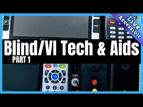 Assistive Technology And Aids For The Blind And Visually Impaired | What We Use Part 1