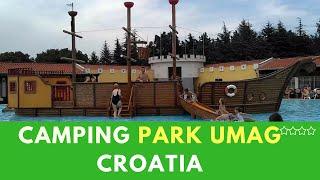 CAMPING PARK UMAG | Recenzja | Reviev | Croatia