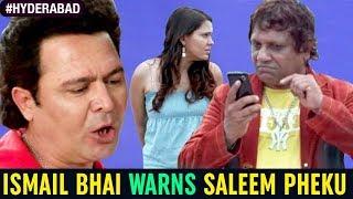 Hyderabadi Comedy Movies | Ismail Bhai Warns Saleem Pheku | Paisa Potti Problem Movie | Hyderabad