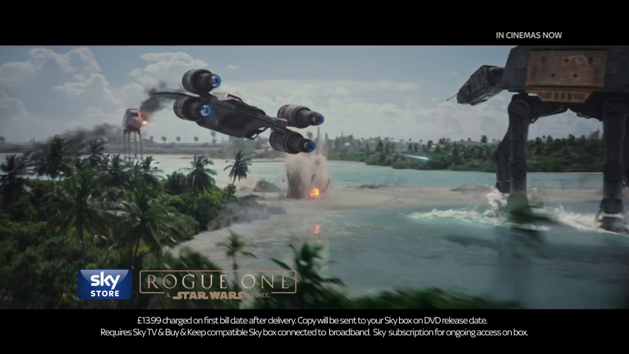 Pre-order Rogue One: A Star Wars Story in Sky Store Now