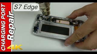 Charging Port Replacement Samsung S7 Edge