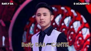 Rafly DA3 - Cantik || Lirik