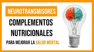NEUROTRANSMISORES Y SALUD MENTAL
