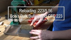 Reloading .223 /5.56 -- CFE 223 and Bob's Bulk Bullets