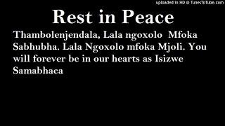 Thambolenjendala - Bayandibiza( Rest in peace)