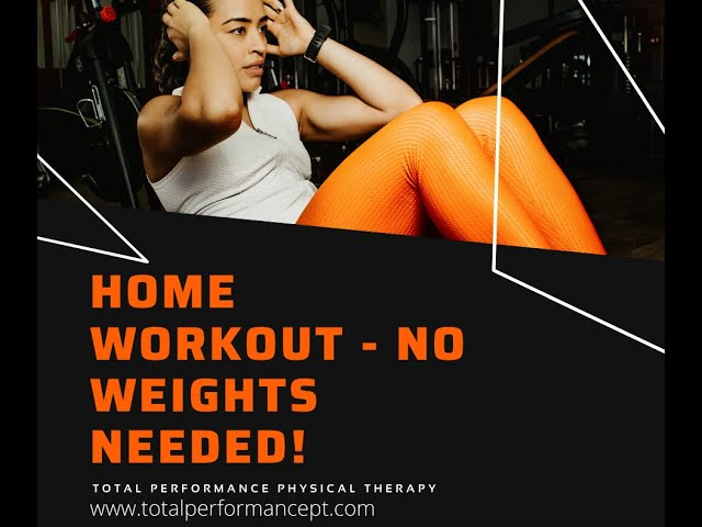 Home workout - no weights required!
