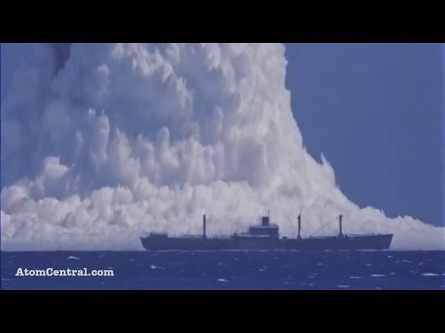 EXPLOSÃO NUCLEAR DE BAIXO DE ÁGUA atinge NAVIO