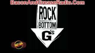 Rock Bottom Gang - Recession Music - Bacon And Grease Radio