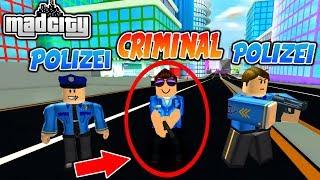 👮 CRIMINAL AS A POLIZIST VERKLEIDET! - MAD CITY PRANK ROBLOX