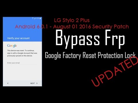 UPDATED: LG Android 6 0 1 FRP Bypass - 08/01/2016 Security Patch Google  Account