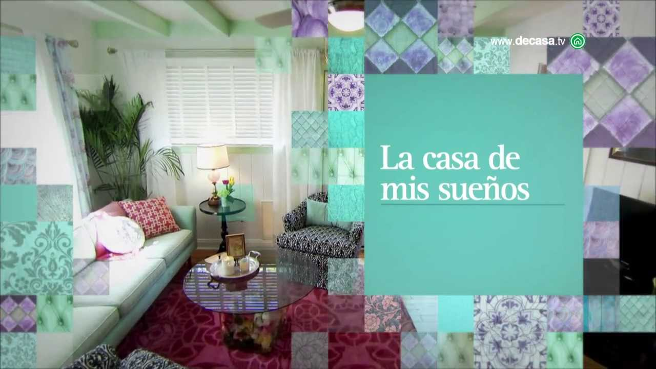 Descubre la casa de mis sue os en canal decasa youtube - Canal de casa decoracion ...