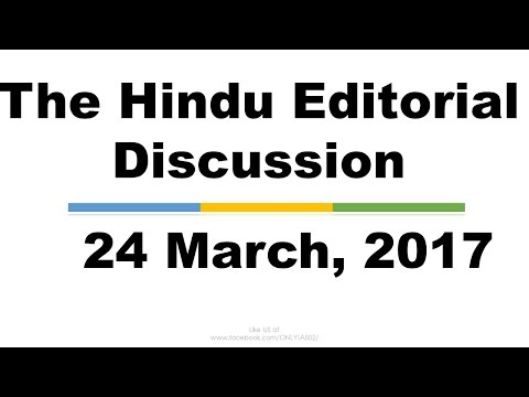 Hindi,24 March,  2017 The Hindu Editorial Discussion,China-west Asia, Parliamentary v/s Presidential