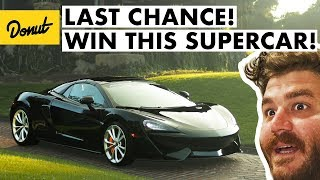 Last Chance to Win a Supercar! | Donut Media