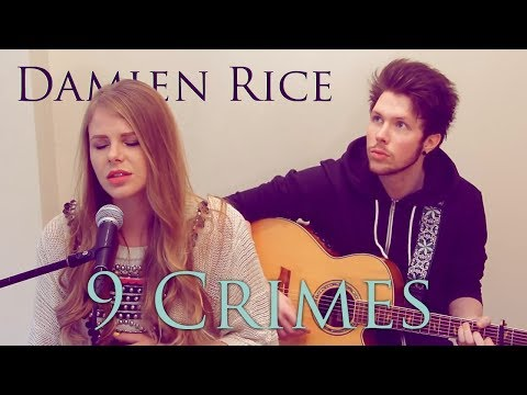 Damien Rice Ft Lisa Hannigan - 9 Crimes | Natalie Lungley Cover