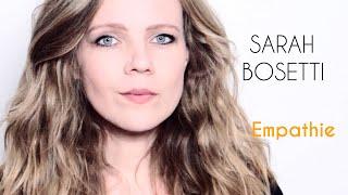 Sarah Bosetti – Empathie