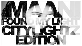 Imaani - Found My Light ( Citylightz edition )