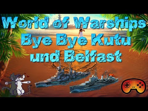 Michael Kutusow, Belfast weg für IMMER!! - World of Warships - Deutsch/German - Gameplay Ideen