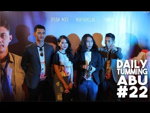 Premiere Uang Panai - Daily Tumming Abu #22