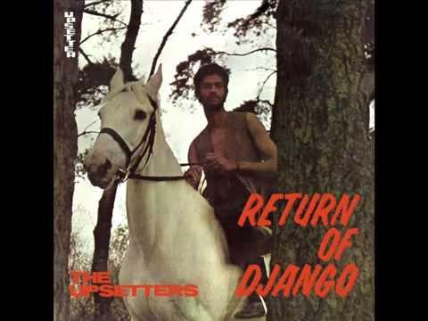 The Upsetters - Return Of Django, 1969