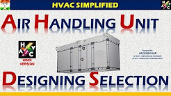 Air Handling Unit (AHU) Designing & Selection - HVAC System