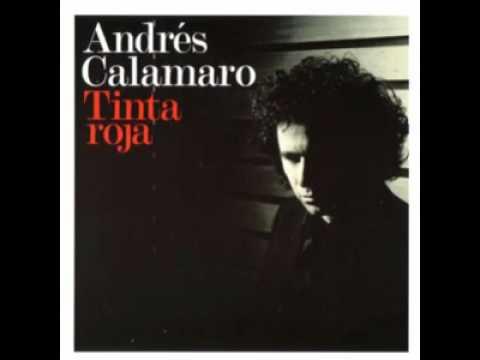 Dulce Condena - Andres Calamaro