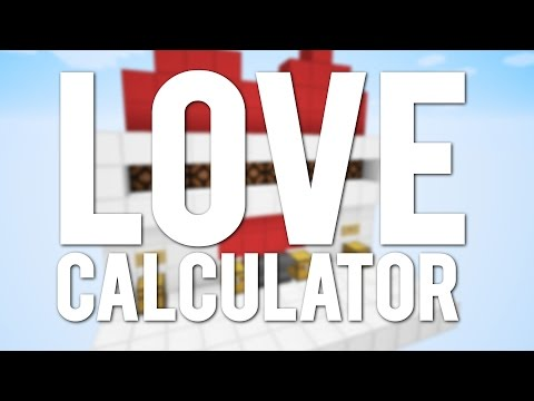 Minecraft: The Redstone Love Calculator