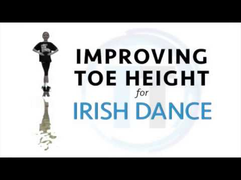 2 Exercises to Improve IRISH DANCE TOE HEIGHT