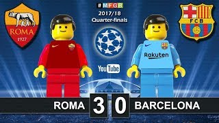 Roma vs Barcelona 3-0 • Champions League 2018 (10/04) Roma Barcellona Goals Highlights Lego Football
