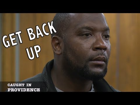 Caught in Providence: Get Back Up