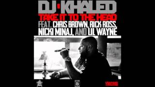 DJ Khaled - Take It To The Head (Instrumental)