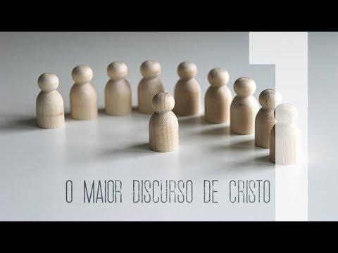 O MAIOR DISCURSO DE CRISTO - 1 de 6 - Bem aventuranças