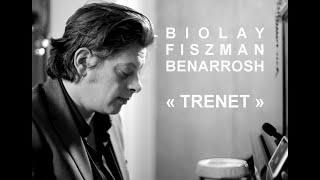 FIDÈLE - Benjamin Biolay - TRENET (BONUS II Ed.FNAC Juin 2015)