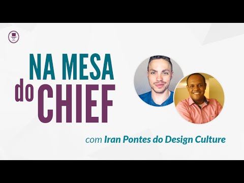 Na mesa do Chief - David arty e Iran Pontes do Design Culture