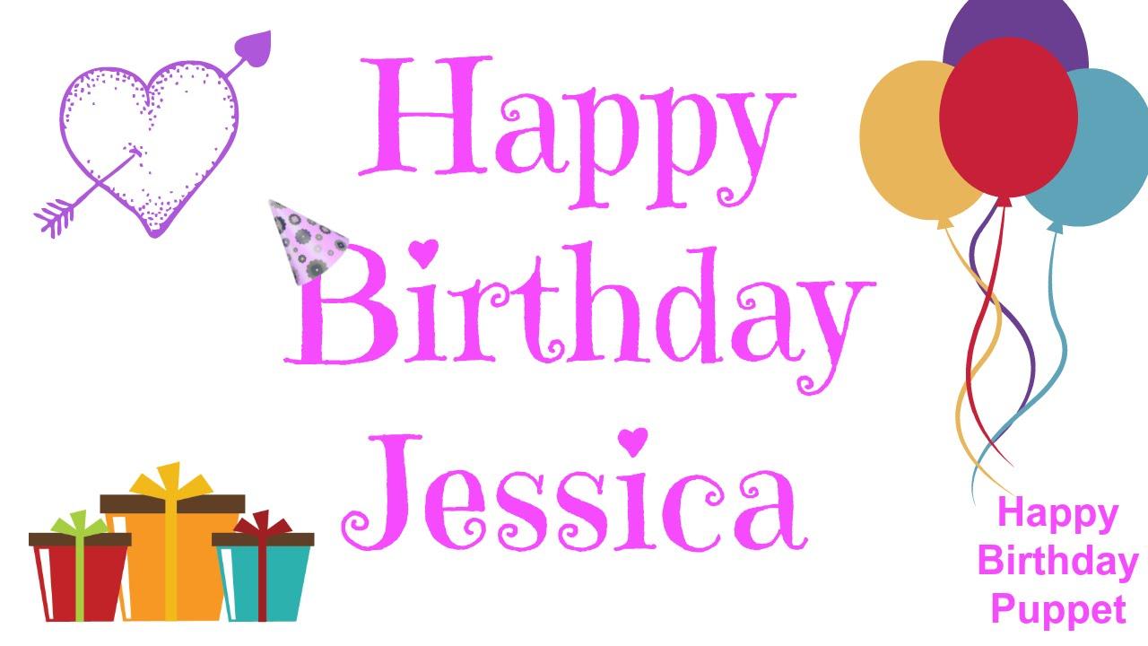 Happy Birthday Jessica Best Happy Birthday Song Ever Youtube