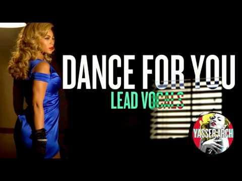 Beyoncé - Dance For You (Lead Vocals)