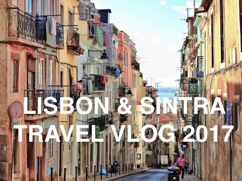 LISBON & SINTRA TRAVEL VLOG 2017