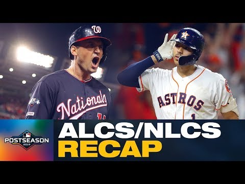 Nationals dominated, and the Astros outlasted the Yankees!   ALCS/NLCS Recap