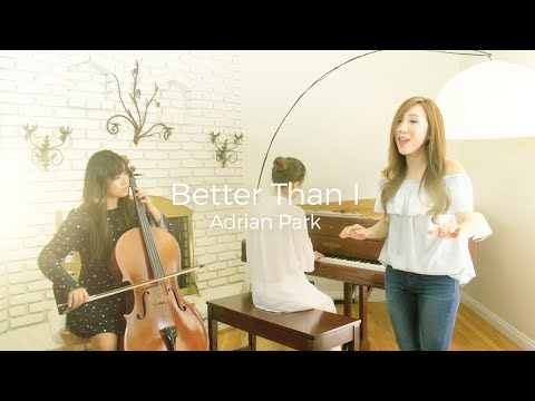 Better than I (Cover) - Adrian Park