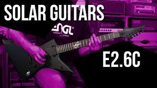 Solar Guitars E2.6C - A First Impression Review