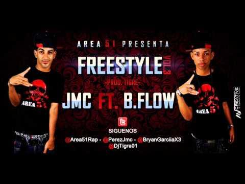 JMC FT. B.Flow Area51 - Freestyle Vol.3 (Prod. By Dj Tigre)  (LIKIDAO CON EL SONIDO THE MIXTAPE)