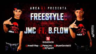 JMC FT. B.Flow Area51 - Freestyle Vol.3 (Prod. By Dj Tigre)  (LIKIDAO CON EL SONIDO THE MIXTAPE)