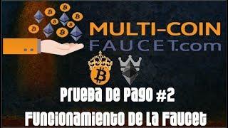 MULTICOINFAUCET 2017 | Prueba de Pago #2 | Gana Bitcoin y Ethereum | Serie: Paginas Bitcoin #10