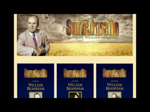 Surnaturelle, La vie de William Branham, chap 1