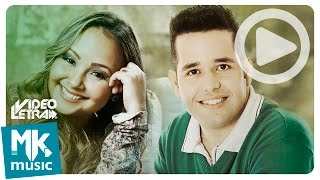 Bruna Karla e Pr. Lucas - Vamos Juntos - COM LETRA (VideoLETRA® oficial MK Music)